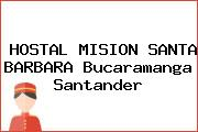 HOSTAL MISION SANTA BARBARA Bucaramanga Santander