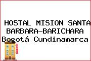 HOSTAL MISION SANTA BARBARA-BARICHARA Bogotá Cundinamarca