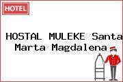 HOSTAL MULEKE Santa Marta Magdalena