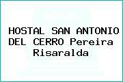 HOSTAL SAN ANTONIO DEL CERRO Pereira Risaralda
