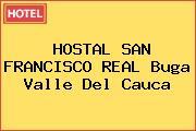 HOSTAL SAN FRANCISCO REAL Buga Valle Del Cauca