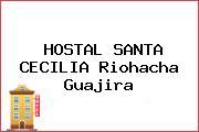 HOSTAL SANTA CECILIA Riohacha Guajira