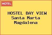 HOSTEL BAY VIEW Santa Marta Magdalena