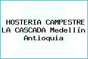 HOSTERIA CAMPESTRE LA CASCADA Medellín Antioquia