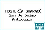 HOSTERÍA GUARACÚ San Jerónimo Antioquia
