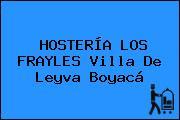 HOSTERÍA LOS FRAYLES Villa De Leyva Boyacá