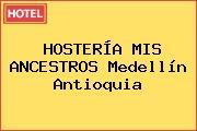 HOSTERÍA MIS ANCESTROS Medellín Antioquia