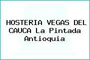 HOSTERIA VEGAS DEL CAUCA La Pintada Antioquia