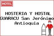 HOSTERIA Y HOSTAL GUARACU San Jerónimo Antioquia