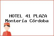 HOTEL 41 PLAZA Montería Córdoba