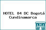 HOTEL 84 DC Bogotá Cundinamarca