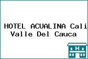 HOTEL ACUALINA Cali Valle Del Cauca