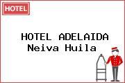 HOTEL ADELAIDA Neiva Huila