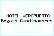 HOTEL AEROPUERTO Bogotá Cundinamarca