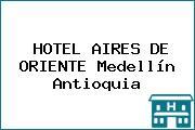 HOTEL AIRES DE ORIENTE Medellín Antioquia