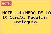 HOTEL ALAMEDA DE LA 10 S.A.S. Medellín Antioquia