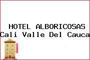 HOTEL ALBORICOSAS Cali Valle Del Cauca