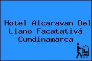 Hotel Alcaravan Del Llano Facatativá Cundinamarca
