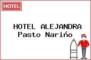 HOTEL ALEJANDRA Pasto Nariño