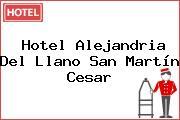 Hotel Alejandria Del Llano San Martín Cesar