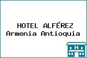 HOTEL ALFÉREZ Armenia Antioquia