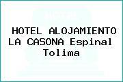 HOTEL ALOJAMIENTO LA CASONA Espinal Tolima
