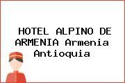 HOTEL ALPINO DE ARMENIA Armenia Antioquia