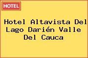 Hotel Altavista Del Lago Darién Valle Del Cauca