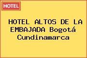 HOTEL ALTOS DE LA EMBAJADA Bogotá Cundinamarca