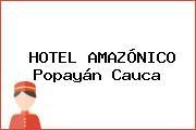 HOTEL AMAZÓNICO Popayán Cauca