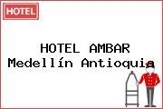 HOTEL AMBAR Medellín Antioquia