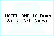 HOTEL AMELIA Buga Valle Del Cauca