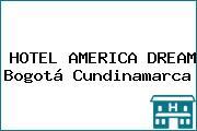 HOTEL AMERICA DREAM Bogotá Cundinamarca