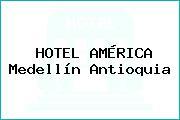 HOTEL AMÉRICA Medellín Antioquia