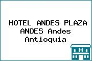 HOTEL ANDES PLAZA ANDES Andes Antioquia