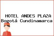 HOTEL ANDES PLAZA Bogotá Cundinamarca