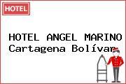 HOTEL ANGEL MARINO Cartagena Bolívar