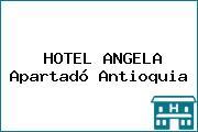 HOTEL ANGELA Apartadó Antioquia