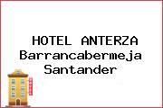 HOTEL ANTERZA Barrancabermeja Santander
