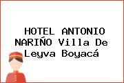 HOTEL ANTONIO NARIÑO Villa De Leyva Boyacá
