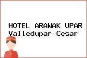 HOTEL ARAWAK UPAR Valledupar Cesar