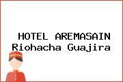 HOTEL AREMASAIN Riohacha Guajira