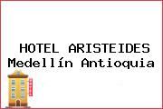 HOTEL ARISTEIDES Medellín Antioquia