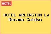 HOTEL ARLINGTON La Dorada Caldas