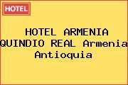 HOTEL ARMENIA QUINDIO REAL Armenia Antioquia