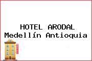HOTEL ARODAL Medellín Antioquia