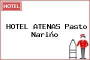 HOTEL ATENAS Pasto Nariño