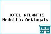 HOTEL ATLANTIS Medellín Antioquia