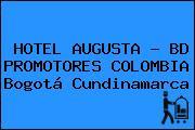 HOTEL AUGUSTA - BD PROMOTORES COLOMBIA Bogotá Cundinamarca