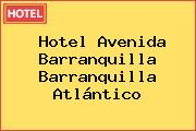 Hotel Avenida Barranquilla Barranquilla Atlántico